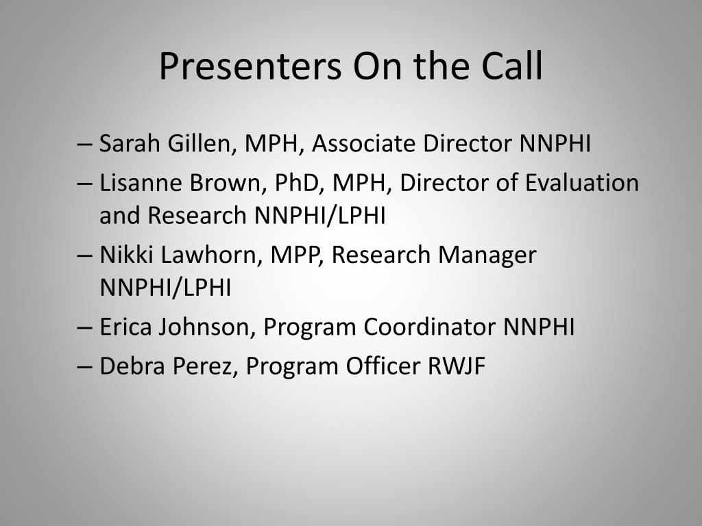 Presenters On the Call