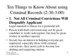 ten things to know about using criminal records 2 30 3 00