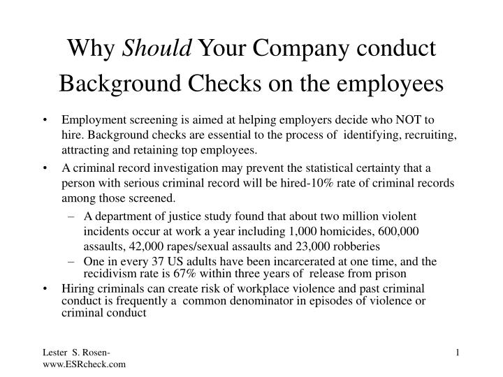 why should your company conduct background checks on the employees n.