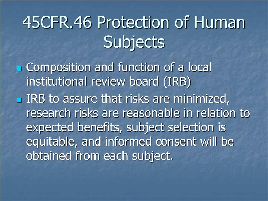 45CFR.46 Protection of Human Subjects