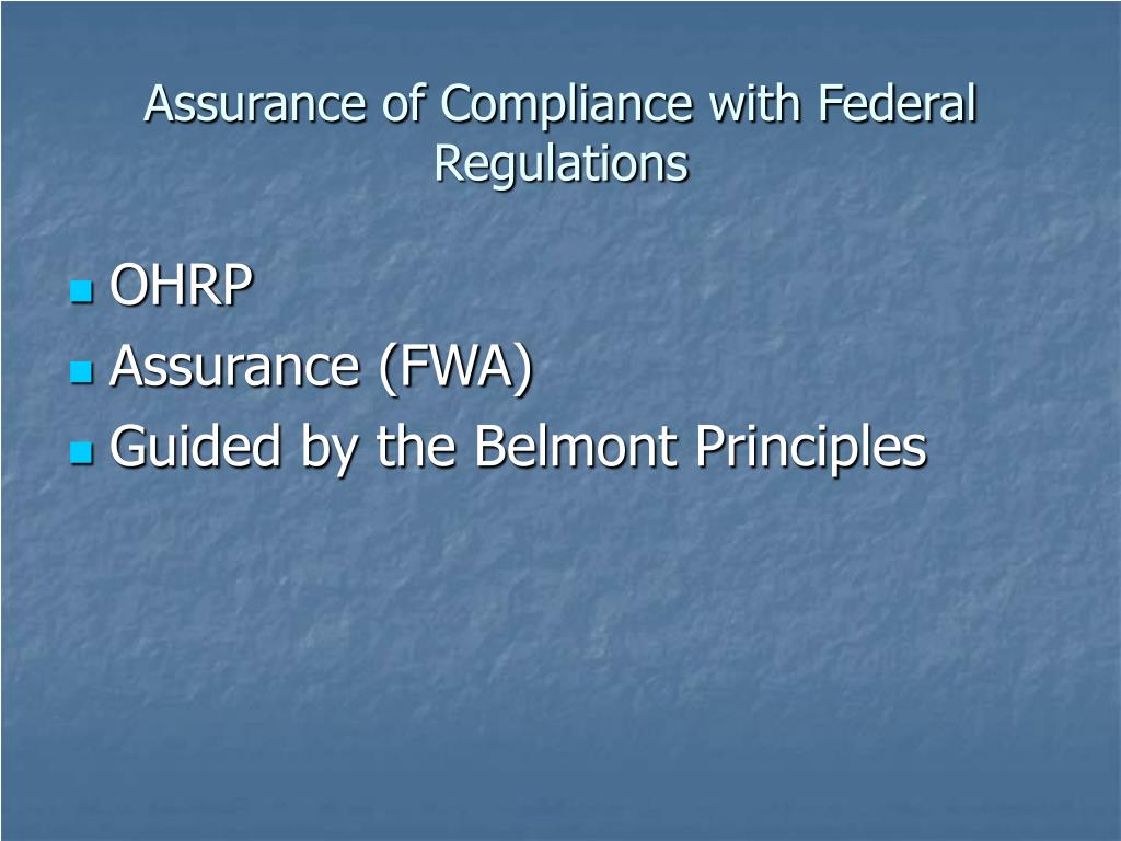 Assurance of Compliance with Federal Regulations