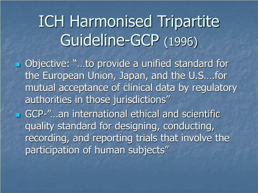 ICH Harmonised Tripartite Guideline-GCP