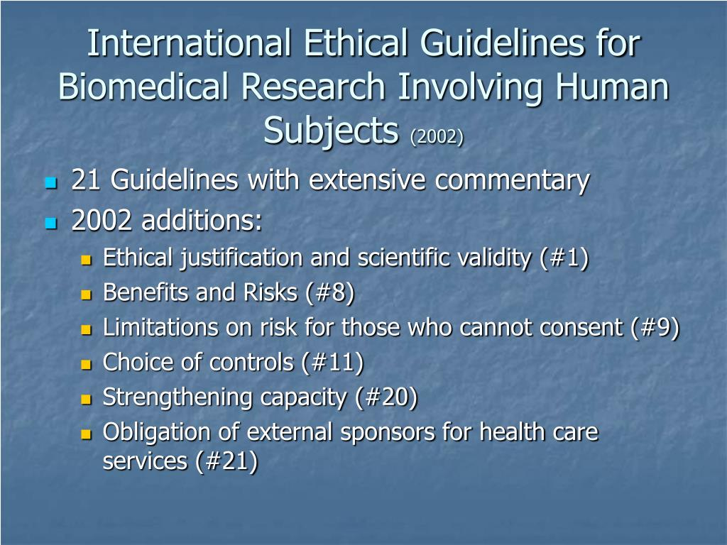 International Ethical Guidelines for Biomedical Research Involving Human Subjects