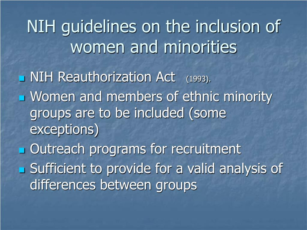 NIH guidelines on the inclusion of women and minorities