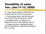 possibility of sales tax jan 11 13 2000