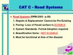 cat c road systems