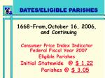 dates eligible parishes