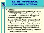 extent of federal funding options