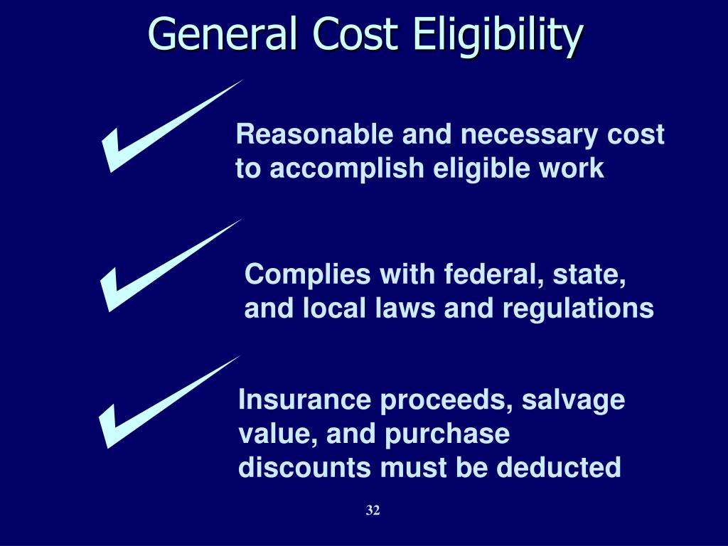 Reasonable and necessary cost  to accomplish eligible work