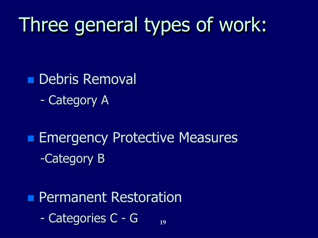Three general types of work: