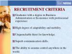 recruitment criteria
