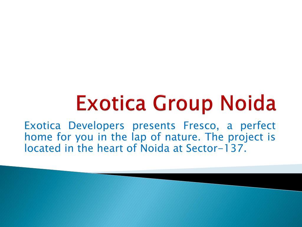 exotica group noida l.