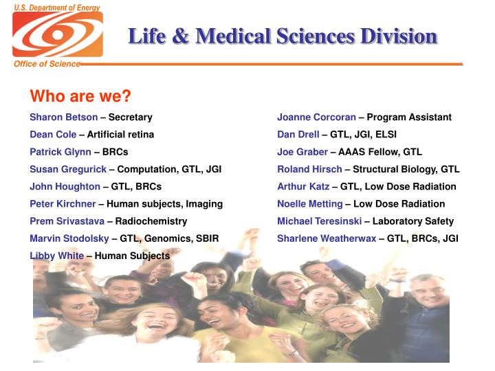 Life medical sciences division