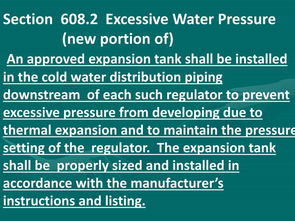 Section  608.2  Excessive Water Pressure