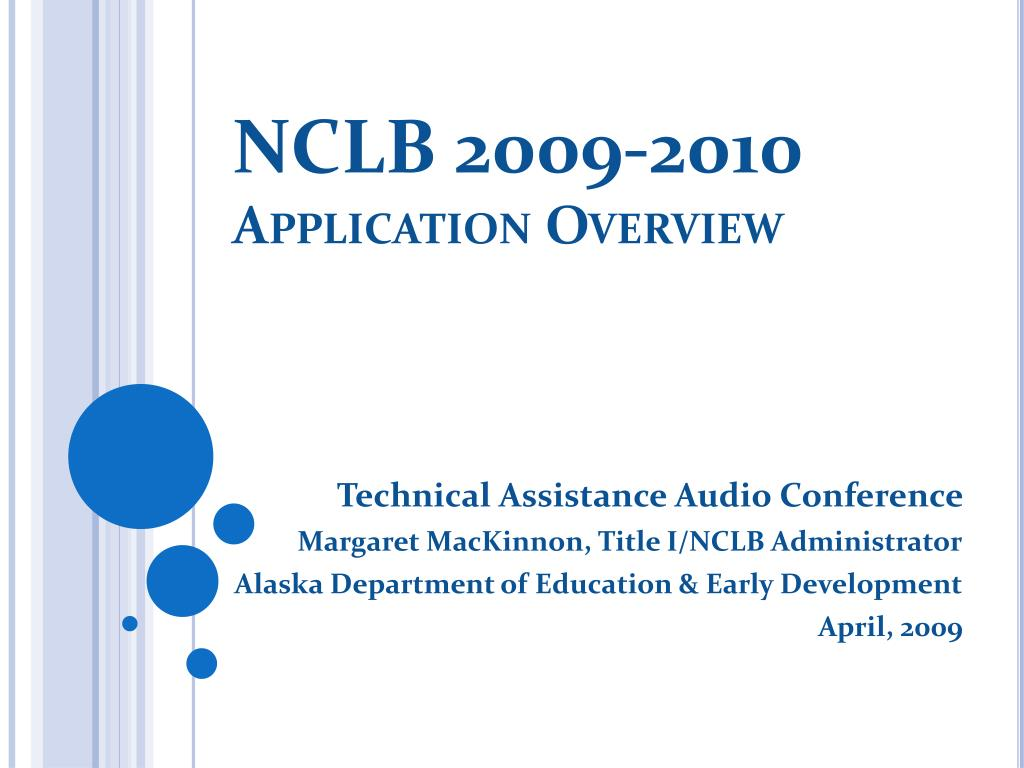 nclb 2009 2010 application overview l.