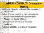 works contract composition method19