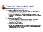 controlled groups continued