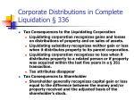 corporate distributions in complete liquidation 336