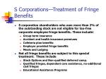 s corporations treatment of fringe benefits