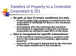 transfers of property to a controlled corporation 351