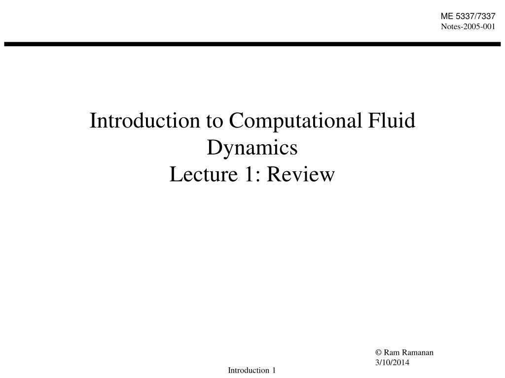 introduction to computational fluid dynamics lecture 1 review l.