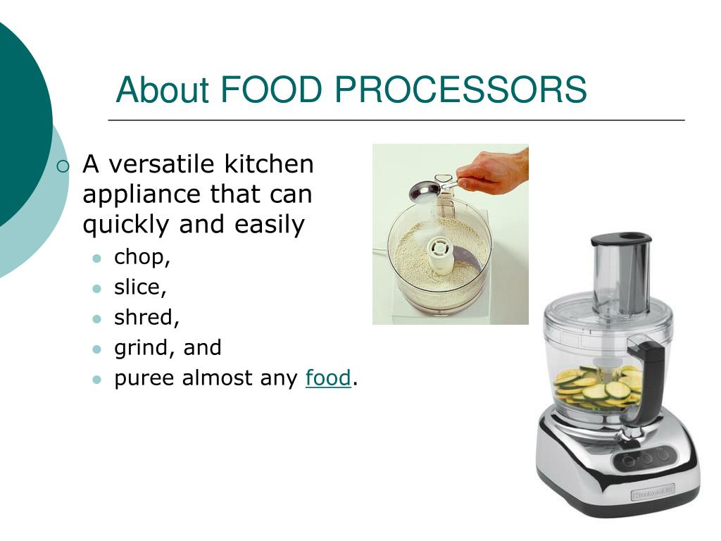 About FOOD PROCESSORS