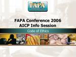 fapa conference 2006 aicp info session30