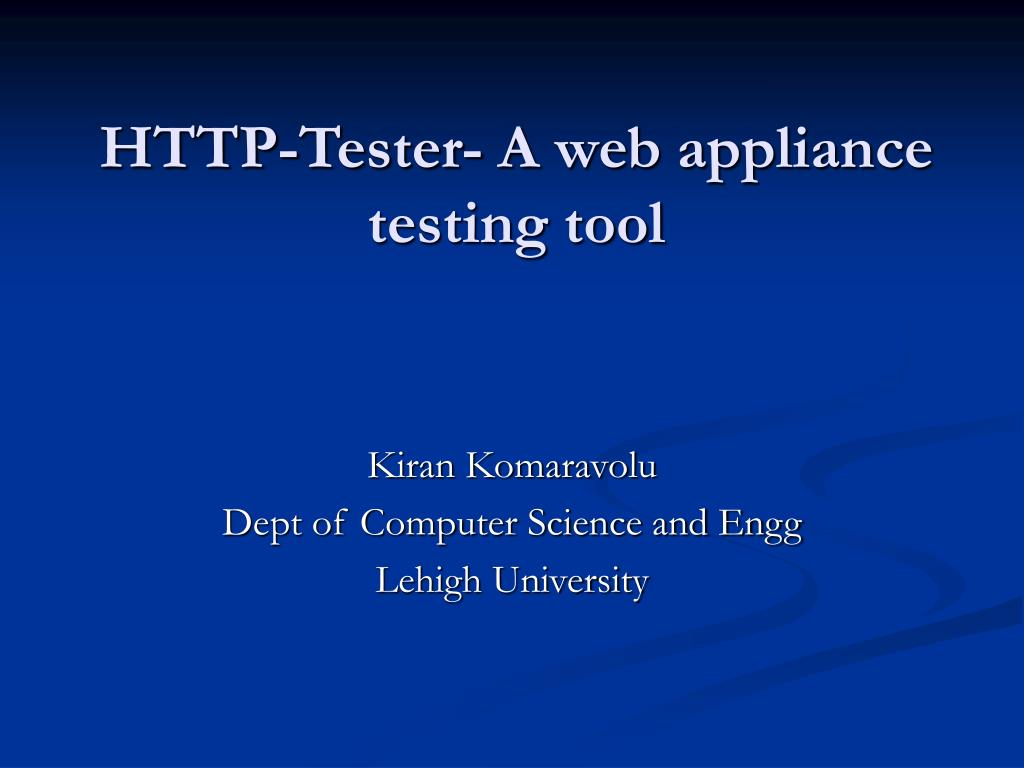 http tester a web appliance testing tool l.