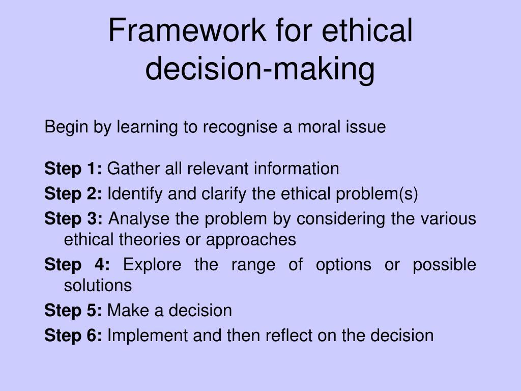 Framework for ethical decision-making