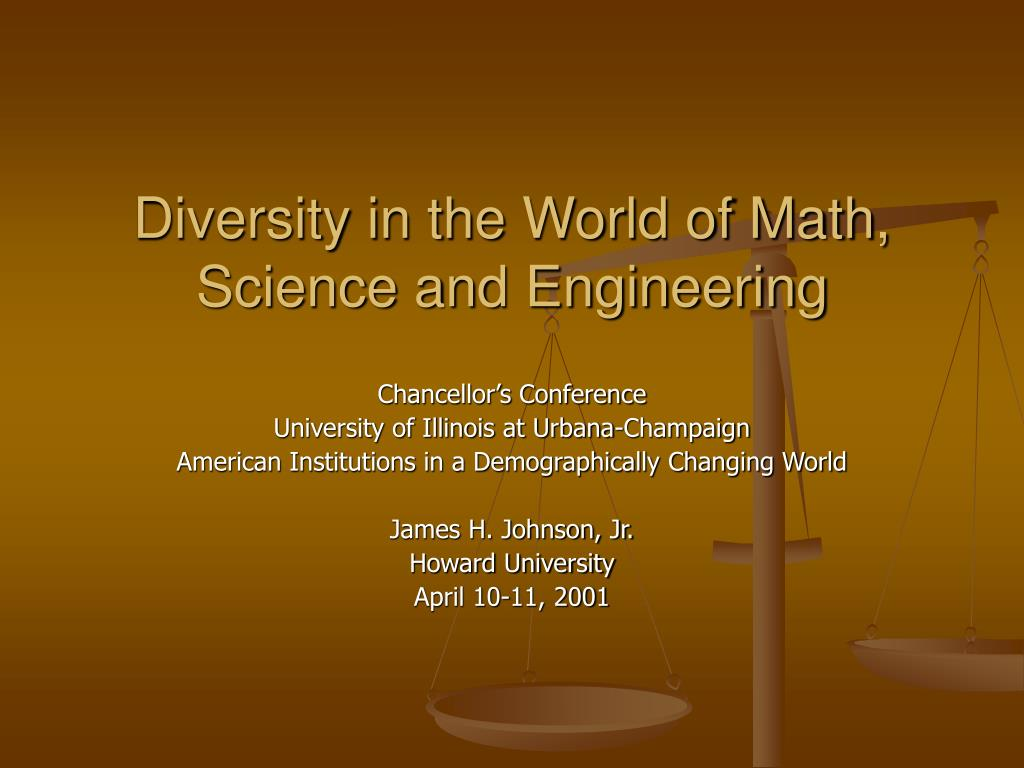 diversity in the world of math science and engineering l.