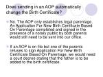 does sending in an aop automatically change the birth certificate