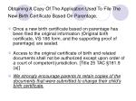 obtaining a copy of the application used to file the new birth certificate based on parentage