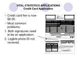 vital statistics applications credit card application