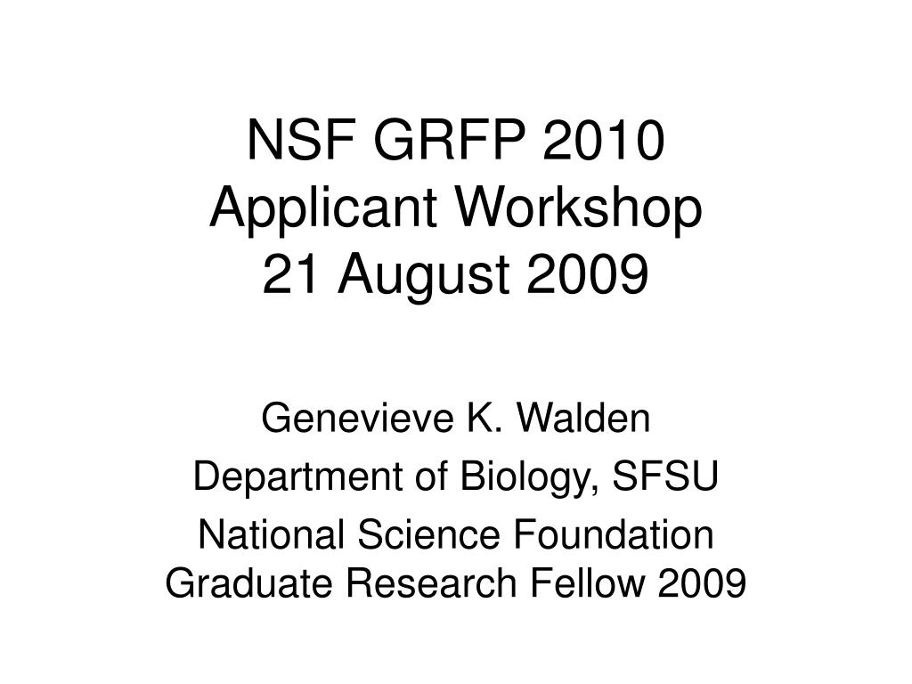 nsf grfp 2010 applicant workshop 21 august 2009 l.