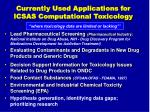 currently used applications for icsas computational toxicology