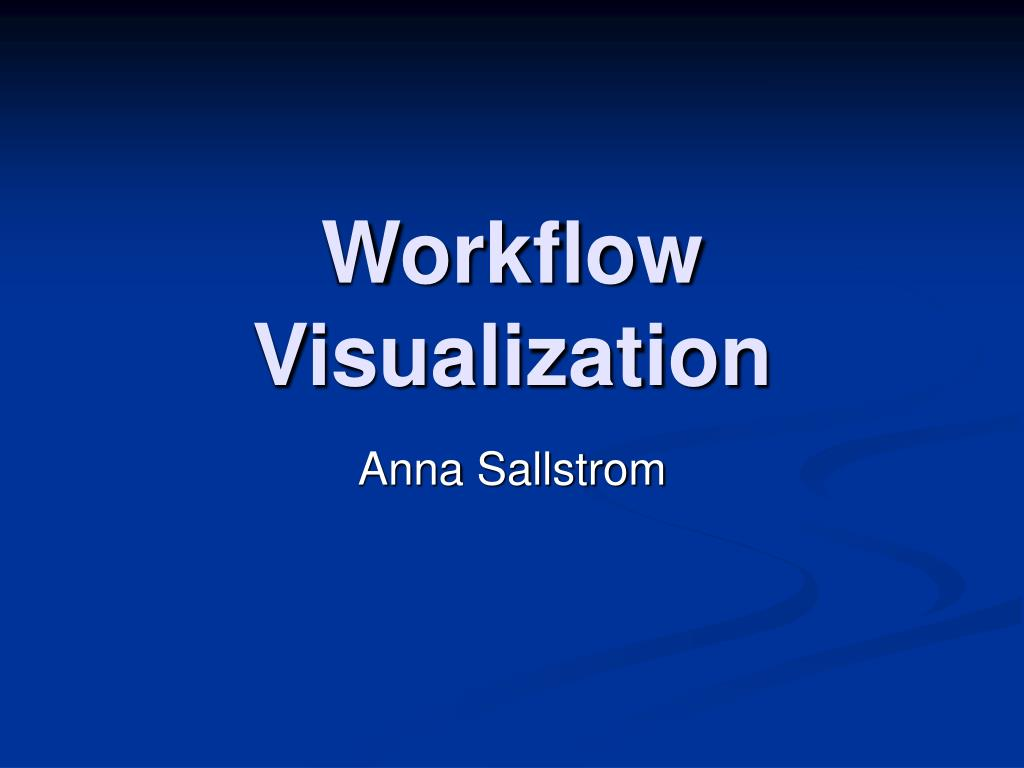 workflow visualization l.