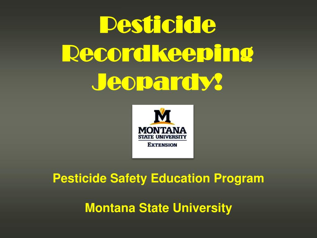 pesticide safety education program montana state university l.