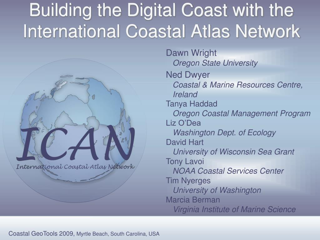 building the digital coast with the international coastal atlas network l.