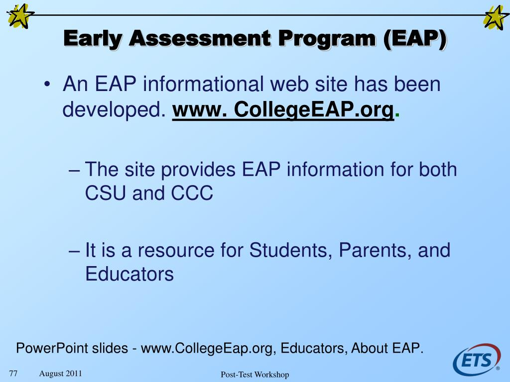 Early Assessment Program (EAP)