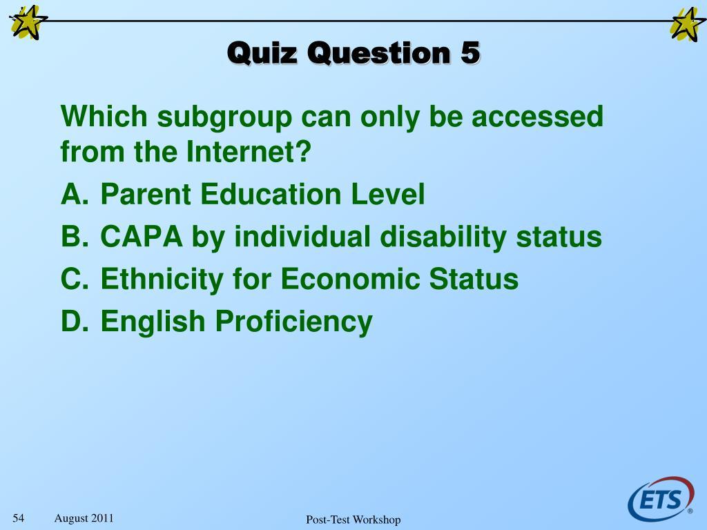 Quiz Question 5