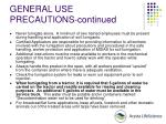 general use precautions continued