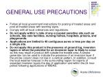 general use precautions