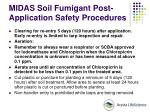 midas soil fumigant post application safety procedures