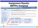 assignment results mepids assigned