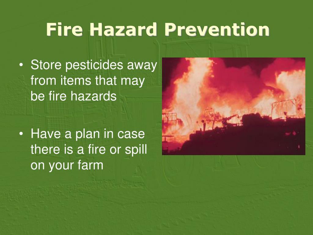Fire Hazard Prevention