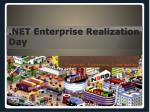 net enterprise realization day