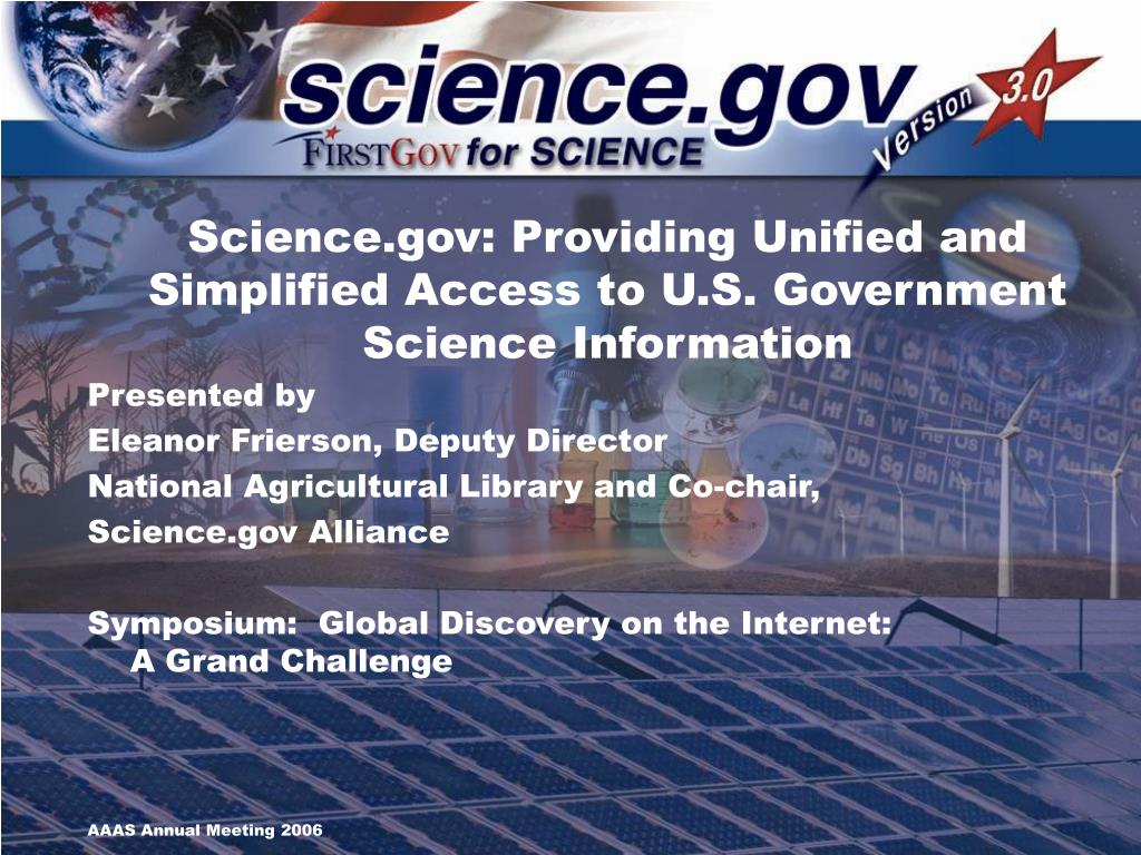 science gov providing unified and simplified access to u s government science information l.