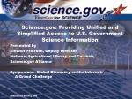 science gov providing unified and simplified access to u s government science information