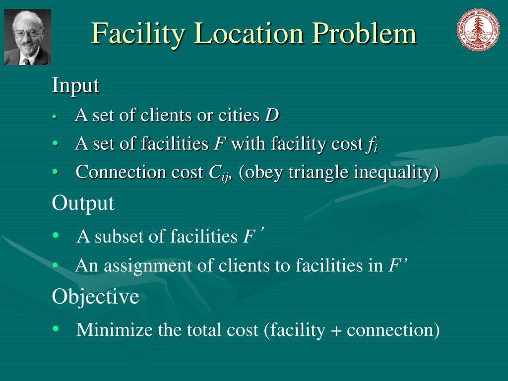 Facility Location Problem
