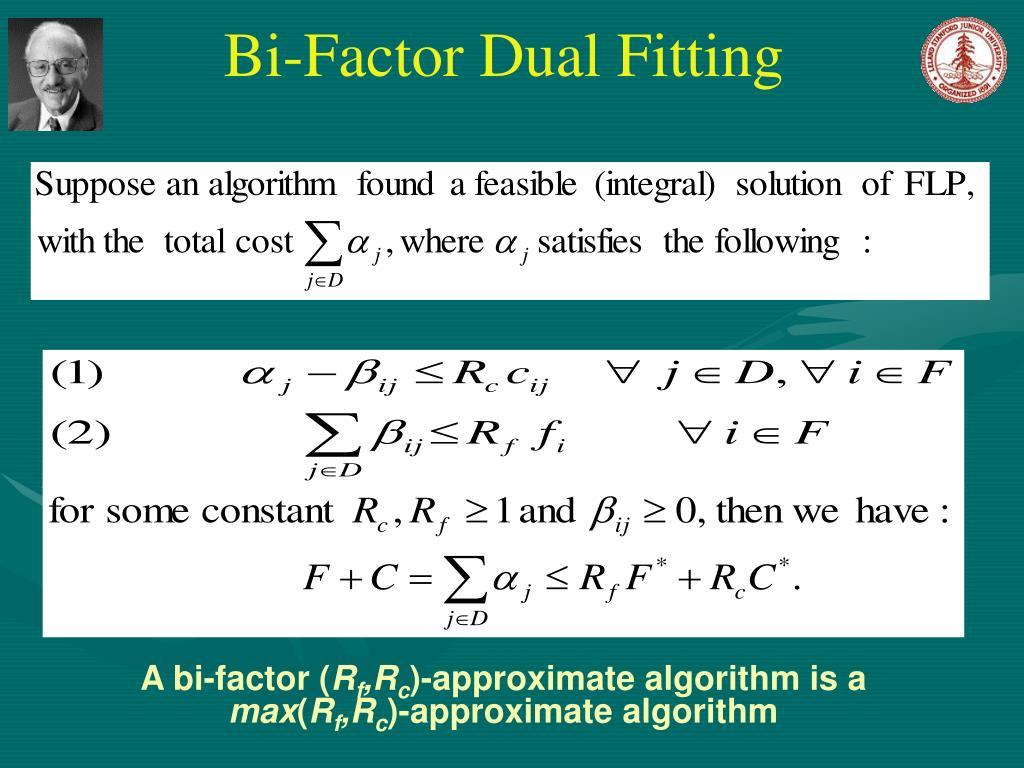 Bi-Factor Dual Fitting